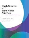Hugh Schurtz V Bmw North America