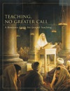 Teaching No Greater Call