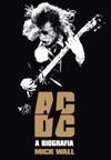 ACDC  A Biografia