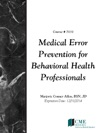 Medical Error Prevention For Behavioral Health Professionals