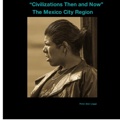 Civilizations Then and Now