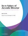 In Re Salary Of Juvenile Director