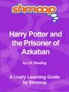Shmoop Learning Guide Harry Potter And The Prisoner Of Azkaban