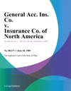 General Acc Ins Co V Insurance Co Of North America