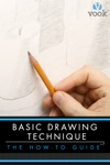 Basic Drawing Technique The How-to Guide