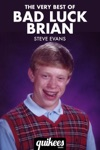 The Very Best Of Bad Luck Brian