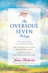 The Oversoul Seven Trilogy The Education Of Oversoul Seven The Further Education Of Oversoul Seven Oversoul Seven And The Museum Of Time Roberts Jane