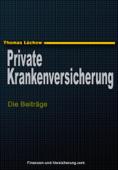 Die private Krankenversicherung und die Beiträge