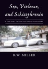 Sex Violence And Schizophrenia