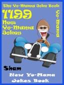 Jokes YoMama Jokes: 1199 New Yo Mama Jokes Book