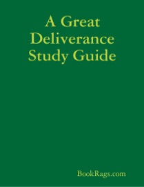 A GREAT DELIVERANCE STUDY GUIDE
