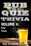 Pub Quiz Trivia Volume 4 - Film Trivia