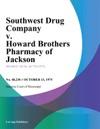 Southwest Drug Company V Howard Brothers Pharmacy Of Jackson