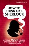 How To Think Like Sherlock