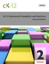 CK-12 Probability And Statistics - Advanced Second Edition Volume 2 Of 2