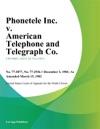 Phonetele Inc V American Telephone And Telegraph Co