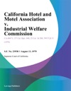 California Hotel And Motel Association V Industrial Welfare Commission