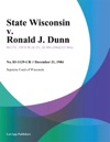 State Wisconsin V Ronald J Dunn