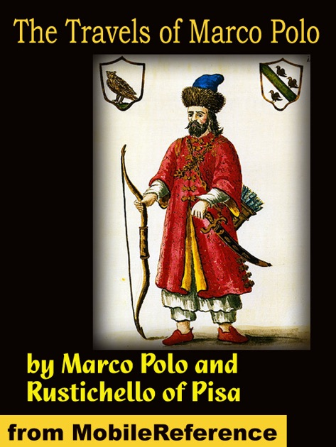 the personal life and travels of marco polo The travels of marco polo and places which were considered make believe during his life were later confirmed by 18th century explorers.