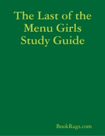THE LAST OF THE MENU GIRLS STUDY GUIDE