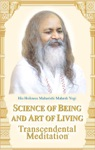 Science Of Being And Art Of Living