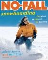 No-Fall Snowboarding