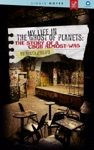 My Life In The Ghost Of Planets The Story Of A CBGB Almost-Was