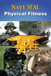 Navy SEAL Fitness Guide