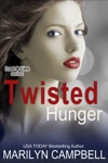 Twisted Hunger Lust And Lies Series Book 2