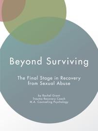 BEYOND SURVIVING