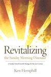 Revitalizing The Sunday Morning Dinosaur