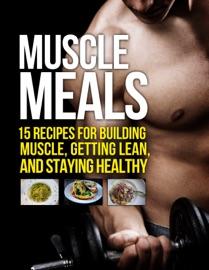 Muscle Meals - Michael Matthews Book
