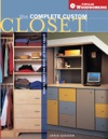 Complete Custom Closet