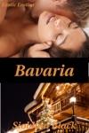 Bavaria Exotic Holiday Erotica
