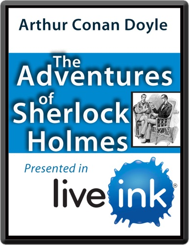 The Adventures of Sherlock Holmes Live Ink Version