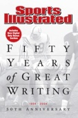 Sports Illustrated 50 Years of Great Writing