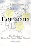 How Louisiana Got Its Name