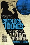 The Further Adventures Of Sherlock Holmes The Giant Rat Of Sumatra