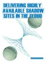 Delivering Highly Available Shadow Sites In The Cloud