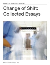 change of shift collected essays by anna olson md on ibooks change of shift collected essays