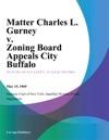 Matter Charles L Gurney V Zoning Board Appeals City Buffalo