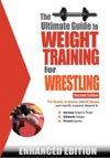 The Ultimate Guide To Weight Training For Wrestling Enhanced