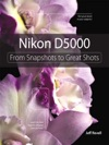 Nikon D5000 From Snapshots To Great Shots