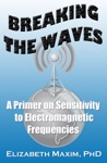 Breaking The Waves A Primer On Sensitivity To Electromagnetic Frequencies