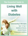 The Essential Guide To Living Well With Diabetes