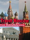 Moscow Russia Illustrated Travel Guide Phrasebook And Maps Mobi Travel