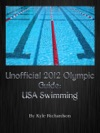 Unofficial 2012 Olympic Guides USA Swimming