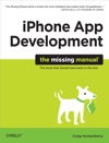IPhone App Development The Missing Manual