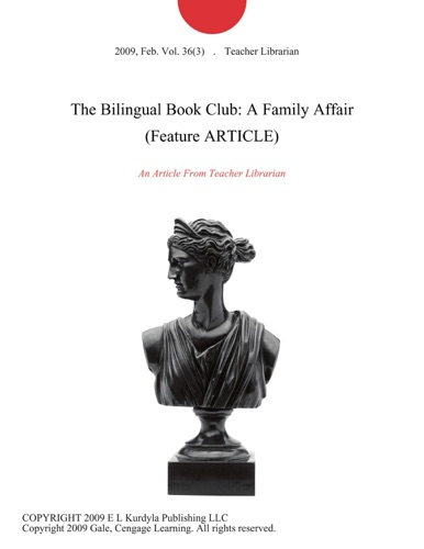 The Bilingual Book Club A Family Affair Feature ARTICLE