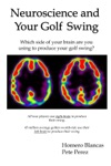 Neuroscience And Your Golf Swing